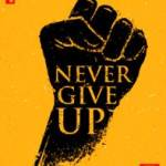 Never Give Up! Profile Picture