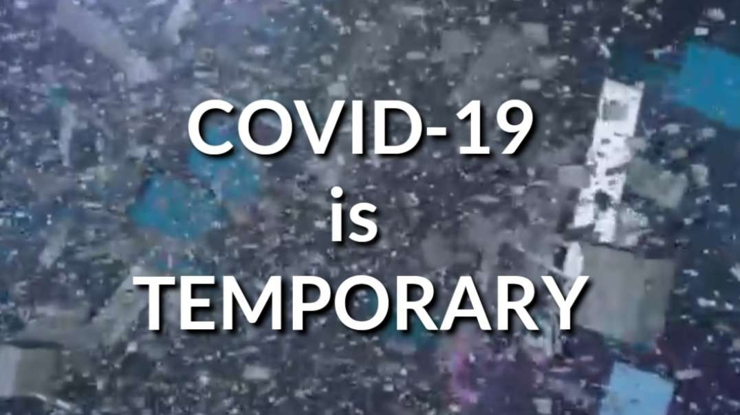 COVID19 is TEMPORARY