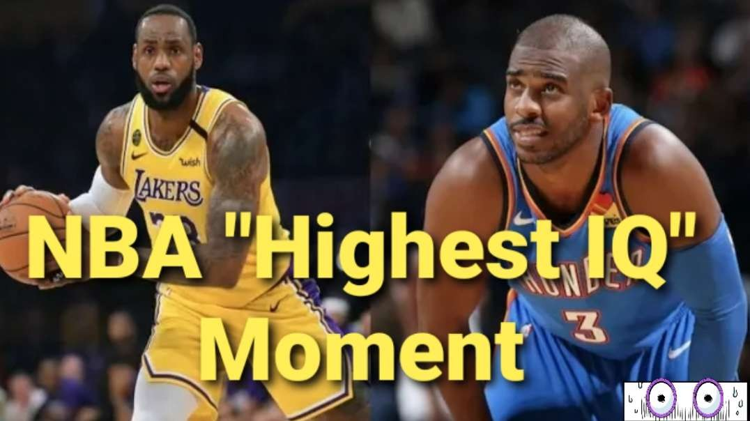 NBA Highest IQ Moments